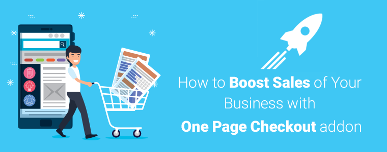 How-to-Boost-Sales-of-Your-Business-with-One-Page-Checkout-addon