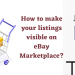 How to make your listings visible on eBay Marketplace